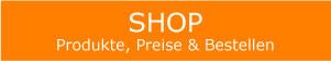 Shop Produkte und Preise